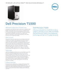 Dell Precision T1500 Windows®. Life without Walls™. Dell recommends Windows 7.