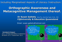 Orthographic Awareness and Metacognitive Management thereof.  Including Marginalised Aspects of Literacy Instruction: