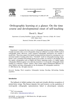 Orthographic learning at a glance: On the time David L. Share J