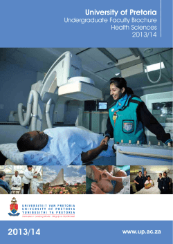2013/14 University of Pretoria Undergraduate Faculty Brochure Health Sciences