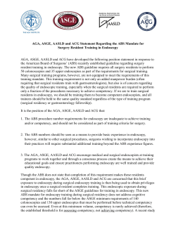 AGA, ASGE, AASLD and ACG Statement Regarding the ABS Mandate... Surgery Resident Training in Endoscopy