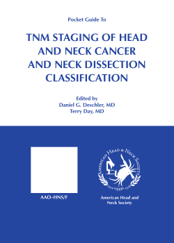 TNM STAGING OF HEAD AND NECK CANCER AND NECK DISSECTION CLASSIFICATION