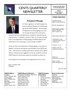 CENTS QUARTERLY NEWSLETTER  President's Message