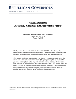 A  New  Medicaid:   A  Flexible,  Innovative  and  Accountable  Future