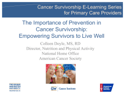 The Importance of Prevention in Cancer Survivorship: Empowering Survivors to Live Well