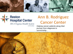 Ann B. Rodriguez Cancer Center Helping cancer patients along their
