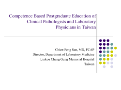 Competence Based Postgraduate Education of Clinical Pathologists and Laboratory Physicians in Taiwan