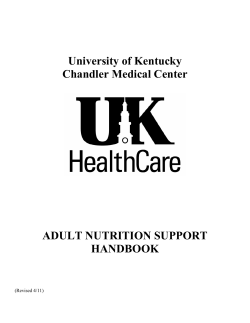 University of Kentucky Chandler Medical Center ADULT NUTRITION SUPPORT