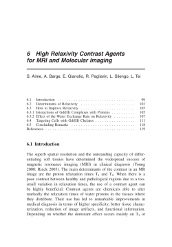 6 High Relaxivity Contrast Agents for MRI and Molecular Imaging