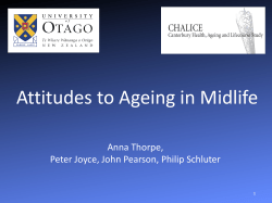 Attitudes to Ageing in Midlife  Anna Thorpe,