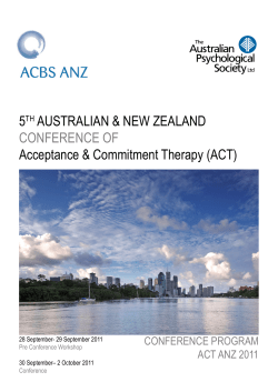 5 AUSTRALIAN & NEW ZEALAND Acceptance & Commitment Therapy (ACT) CONFERENCE OF