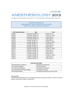 Medically Challenging Cases ANESTHESIOLOGY™ 2013, the 2013 ASA annual meeting