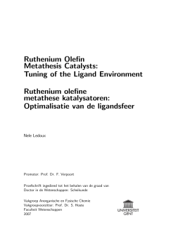 Ruthenium Olefin Metathesis Catalysts: Tuning of the Ligand Environment Ruthenium olefine