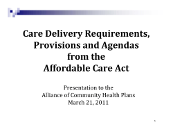 Care Delivery Requirements,  Provisions and Agendas          from the  Affordable Care Act