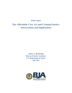 The Affordable Care Act and Criminal Justice: Intersections and Implications  White Paper