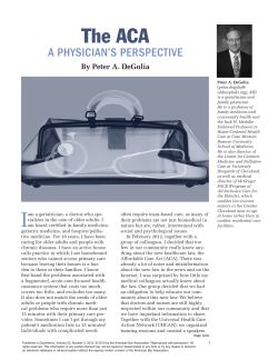The ACA A PhysiciAn's PersPective By Peter A. DeGolia