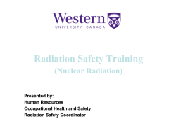 Radiation Safety Training (Nuclear Radiation) Presented by: Human Resources