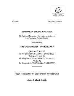 EUROPEAN SOCIAL CHARTER THE GOVERNMENT OF HUNGARY  (Articles 3 and 13