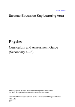 Physics Curriculum and Assessment Guide (Secondary 4 - 6)