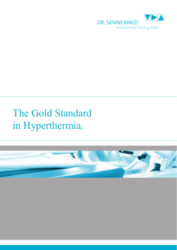 The Gold Standard in Hyperthermia.