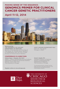 GENOMICS PRIMER FOR CLINICAL CANCER GENETIC PRACTITIONERS April 11-12, 2014
