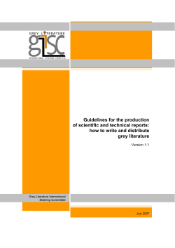 Guidelines for the production of scientific and technical reports: