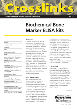 Biochemical Bone Marker ELISA kits Sclerostin Visit our website: www.oxfordbiosystems.com