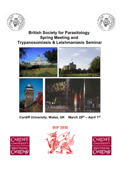 British Society for Parasitology Spring Meeting and Trypanosomiasis & Leishmaniasis Seminar
