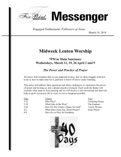 Midweek Lenten Worship  Engaged Enthusiastic Followers of Jesus 7PM in Main Sanctuary