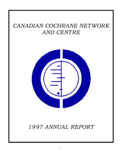 CANADIAN COCHRANE NETWORK AND CENTRE 1997 ANNUAL REPORT
