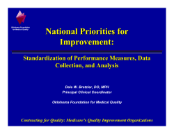 National Priorities for Improvement: Standardization of Performance Measures, Data Collection, and Analysis