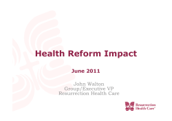 Health Reform Impact June 2011 John Walton Group/Executive VP