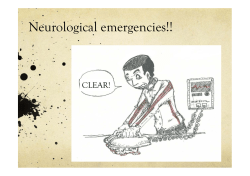 Neurological emergencies!! CLEAR!