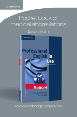 Pocket book of medical abbreviations taken from www.cambridge.org/elt/pro