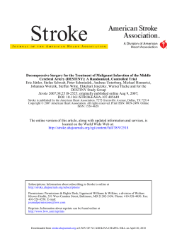 Decompressive Surgery for the Treatment of Malignant Infarction of the... Cerebral Artery (DESTINY): A Randomized, Controlled Trial