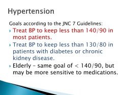 Treat BP to keep less than 140/90 in most patients.