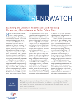 Trend WaTch N Examining the Drivers of Readmissions and Reducing