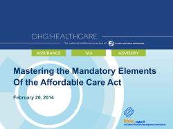 Mastering the Mandatory Elements Of the Affordable Care Act  February 26, 2014