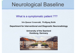 Neurological Baseline What is a symptomatic patient ???
