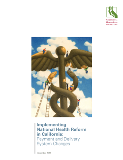 Implementing National Health Reform in California: Payment and Delivery