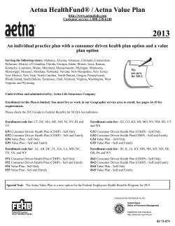 2013 Aetna HealthFund® / Aetna Value Plan plan option