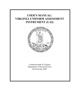 USER'S MANUAL: VIRGINIA UNIFORM ASSESSMENT INSTRUMENT (UAI)