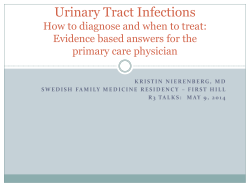 Urinary Tract Infections How to diagnose and when to treat: