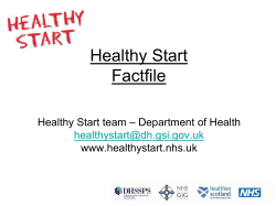 Healthy Start Factfile – Department of Health Healthy Start team