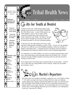 Tribal Health News ifts for Youth at Dentist