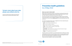 Preventive health guidelines As of May 2014 please see anthem.com/ca.