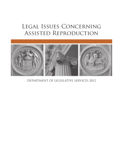Legal Issues Concerning Assisted Reproduction DEPARTMENT OF LEGISLATIVE SERVICES 2012