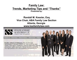 "Family Law: Trends, Marketing Tips and ""Thanks""  Randall M. Kessler, Esq."