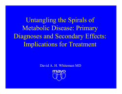 Untangling the Spirals of Metabolic Disease: Primary Diagnoses and Secondary Effects: