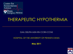 THERAPEUTIC HYPOTHERMIA GAIL DELFIN MSN RN CCRN CCNS May 2011